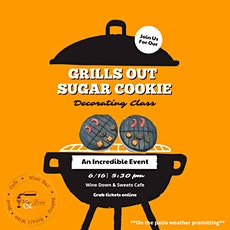 Grill's Out Sugar Cookie Decorating Class tickets