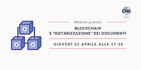 """Blockchain e """"notarizzazione"""" dei documenti tickets"""
