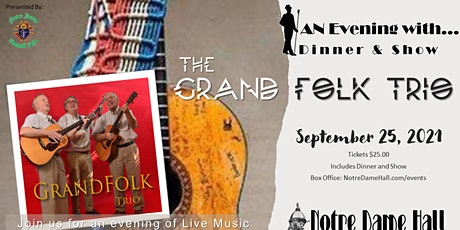 An Evening With... The Grand Folk Trio (Dinner & Show) tickets