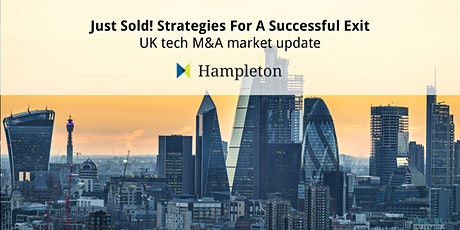 Just Sold! Strategies For A Successful Exit - UK tech M&A market update tickets