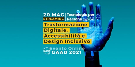 GAAD 2021: Trasformazione Digitale, Accessibilità e Design Inclusivo tickets