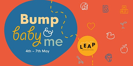 Bump, baby & me tickets