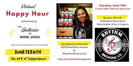 Virtual Happy Hour - Rhythm Brewing Co tickets