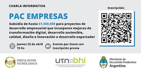 Charla Informativa - PAC EMPRESAS entradas