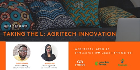 Taking the L:  Agritech Innovation in Africa tickets