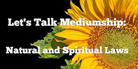 Power of Mediumship through  Natural and Spiritual Laws tickets