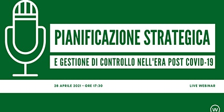 Pianificazione strategica  e controllo di gestione nell'era post Covid-19 biglietti
