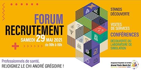 Forum recrutement, rejoignez le CHI André Grégoire billets