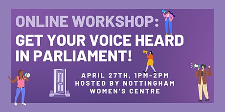 Workshop: Get Your Voice Heard in Parliament! (Women only) tickets