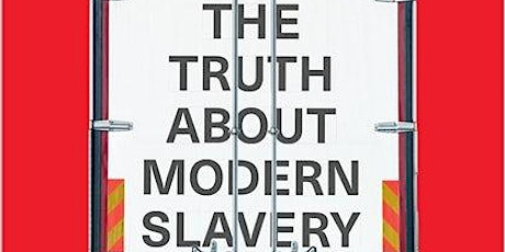 Book presentation: The Truth About Modern Slavery tickets