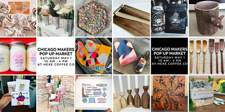 Chicago Makers Pop Up Market at Hexe Coffee tickets