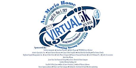 Ave Maria Foundation's 1st Annual VIRTUAL 5K Run/Walk tickets