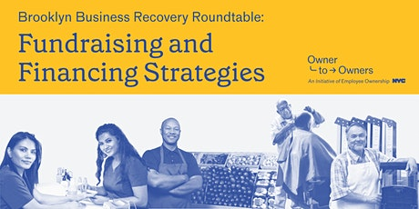 Brooklyn Business Recovery Roundtable: Fundraising and Financing Strategies tickets