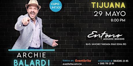 Archie Balardi | Comedia | Tijuana tickets