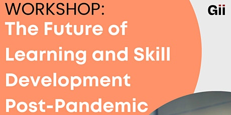 The Future of Learning and Skill Development Post-Pandemic tickets