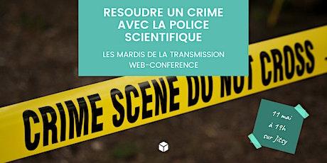 Résoudre un crime avec la police scientifique billets