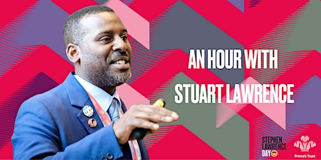 An Hour with Stuart Lawrence  - Stephen Lawrence Day 2021 tickets