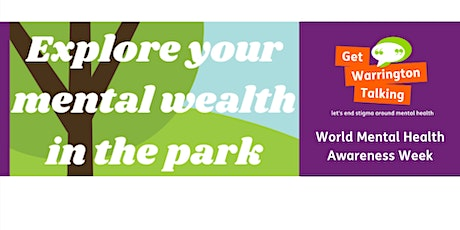 Get Warrington Talking Manage Your Mental Wealth in the Park tickets