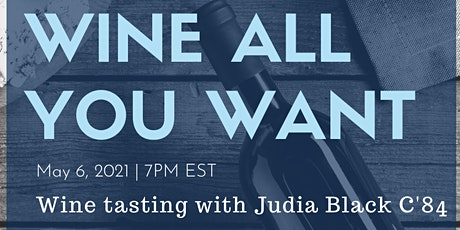 Wine All You Want: Wine Tasting with Judia Black C'84 tickets