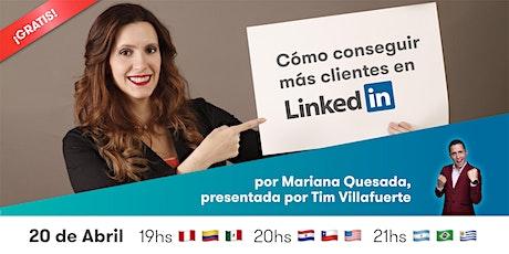 """WEBINAR gratuito """"Cómo conseguir más CLIENTES en LinkedIn"""" bilhetes"""