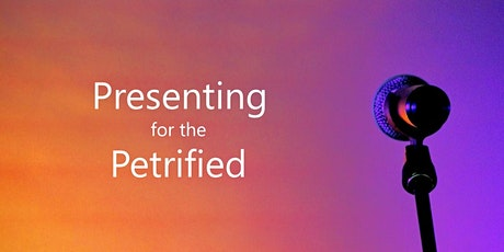 Presenting for the Petrified - Introduction tickets