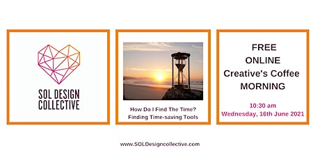 Creative's Coffee Morning: How do I find time? Finding Time-saving Tools tickets