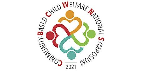 2021 Community-Based Child Welfare National Symposium tickets