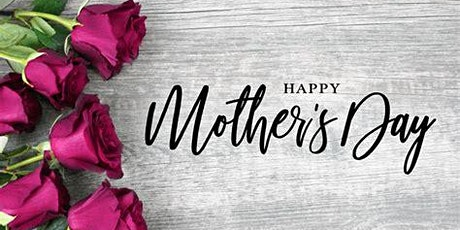 Mother's Day Take Out Special tickets