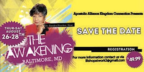 The Awakening  -Apostolic Alliance Holy Convocation tickets