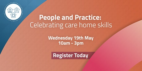 People and Practice: Celebrating care home skills tickets