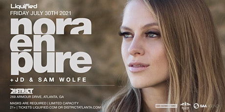 NORA EN PURE | Friday July 30th 2021 | District Atlanta tickets