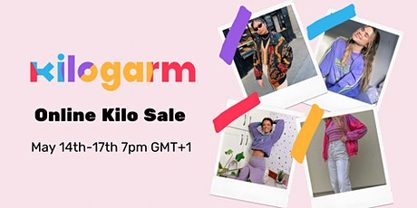 KILOGARM ONLINE KILO SALE MAY 14TH - 16TH 7PM GMT+1 boletos