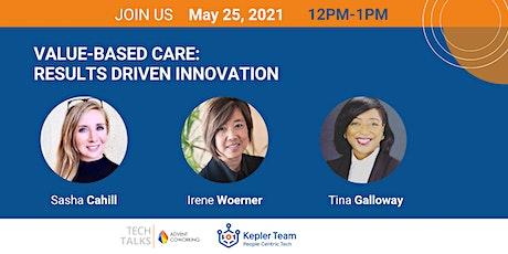 TechTalks on Value-Based Care tickets