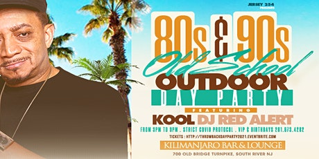 80s & 90s Summer Outdoor Day Party With Kool Dj Red Alert-South River NJ tickets