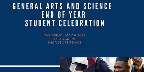 General Arts and Science End of Year Student Celebration 2021 tickets