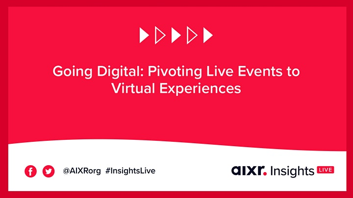 Going Digital: Pivoting Live Events to Virtual Experiences image