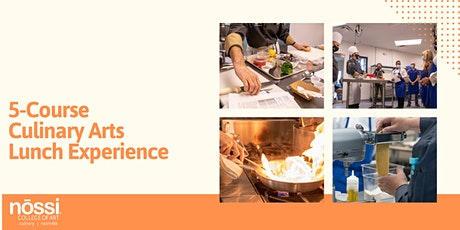 5-Course Culinary Arts Lunch Experience: An Exclusive Invitation tickets