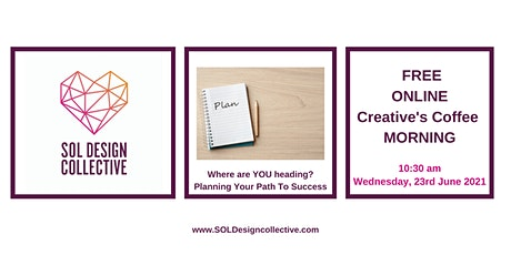 Creative Coffee Morning: Where are YOU heading? Planning your success path tickets