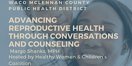 Advancing Reproductive Health Through Conversations & Counseling tickets