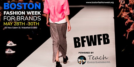 Boston Fashion Week For Brands tickets