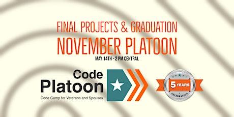 November Platoon Graduation & Final Projects (YouTube) tickets