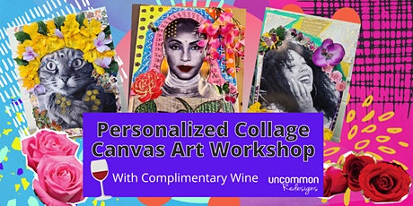Personalized Collage Canvas Art Workshop with WINE! tickets