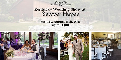 Kentucky Wedding Show at Sawyer Hayes tickets