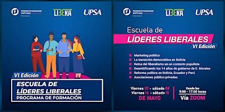 "PROGRAMA DE FORMACIÓN ""ESCUELA DE LÍDERES LIBERALES"" FNF - UPSA bilhetes"