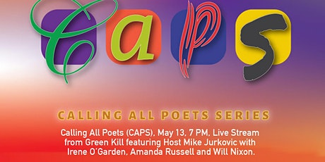 Calling All Poets (CAPS) , May 13, 7 PM, Live Stream tickets