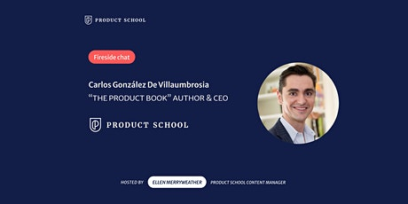"""Fireside Chat with """"The Product Book"""" Author & Product School CEO tickets"""