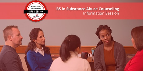 Substance Abuse Counseling (BS SACN) - Information Session tickets
