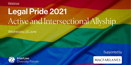 Legal Pride 2021 | Active and Intersectional Allyship tickets