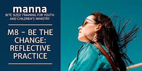 manna - M8: Be the change: reflective practice tickets