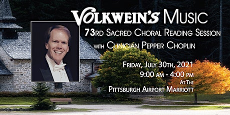 73rd Sacred Choral Reading Session 2021 with Pepper Choplin tickets